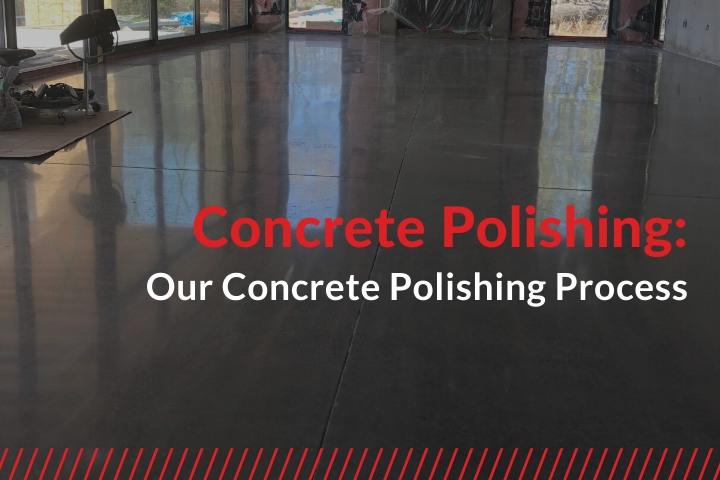 our concrete polishing process